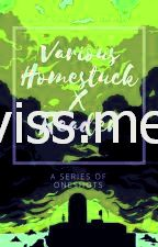 Lettore homestuck serie one-shot-show me kankri reader lemon